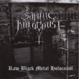 Satanic Holocaust - Raw Black Metal Holocaust CD