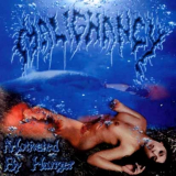 Malignancy - Motivated By Hunger CD
